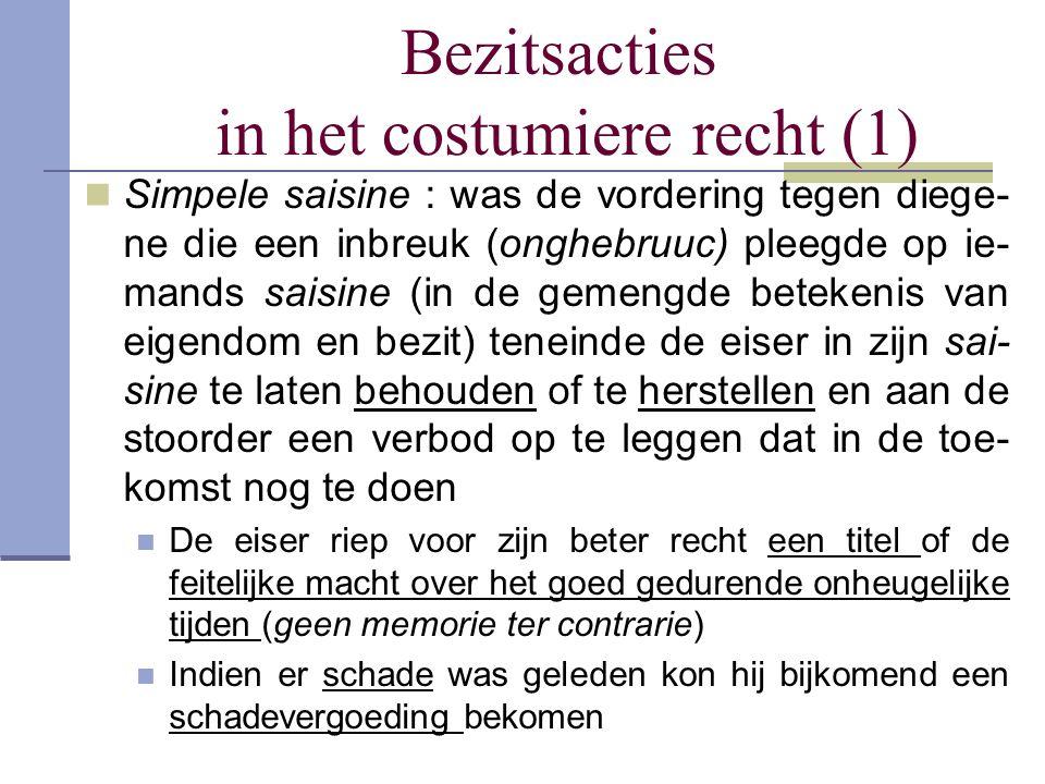 Bezitsacties in het costumiere recht (1)