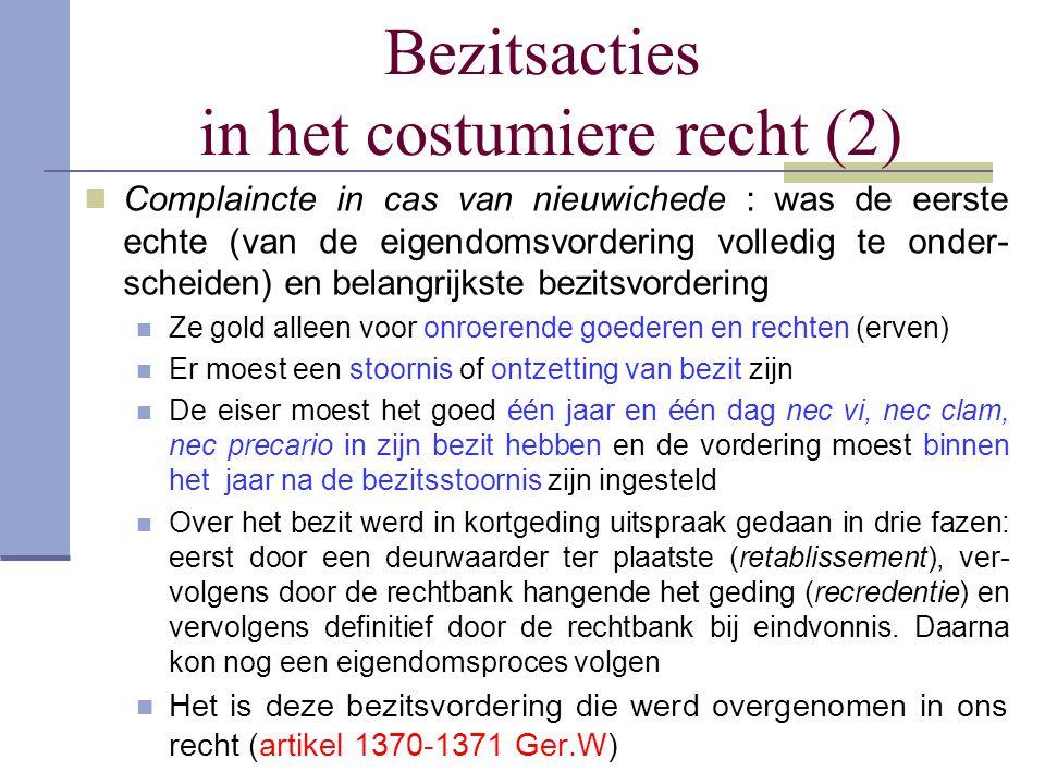 Bezitsacties in het costumiere recht (2)