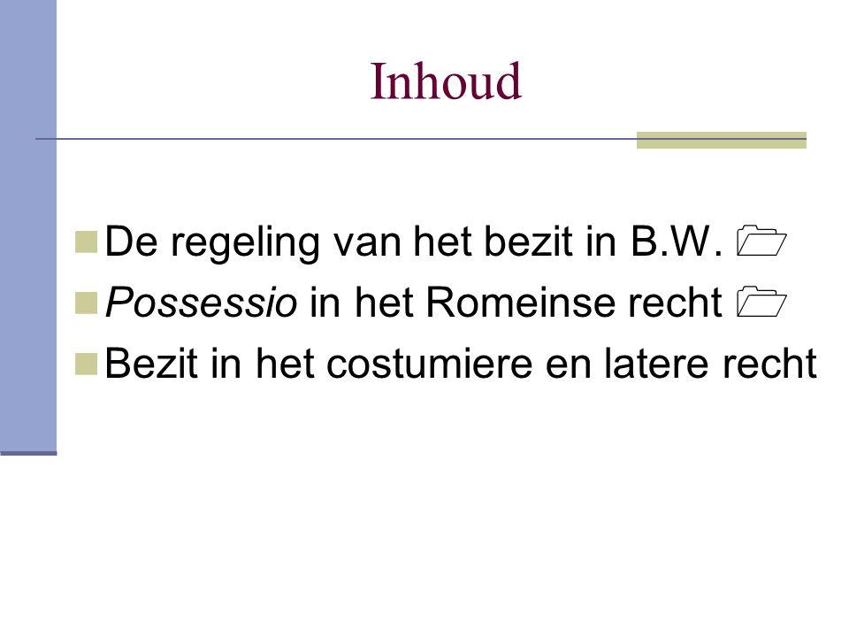 Inhoud De regeling van het bezit in B.W. 