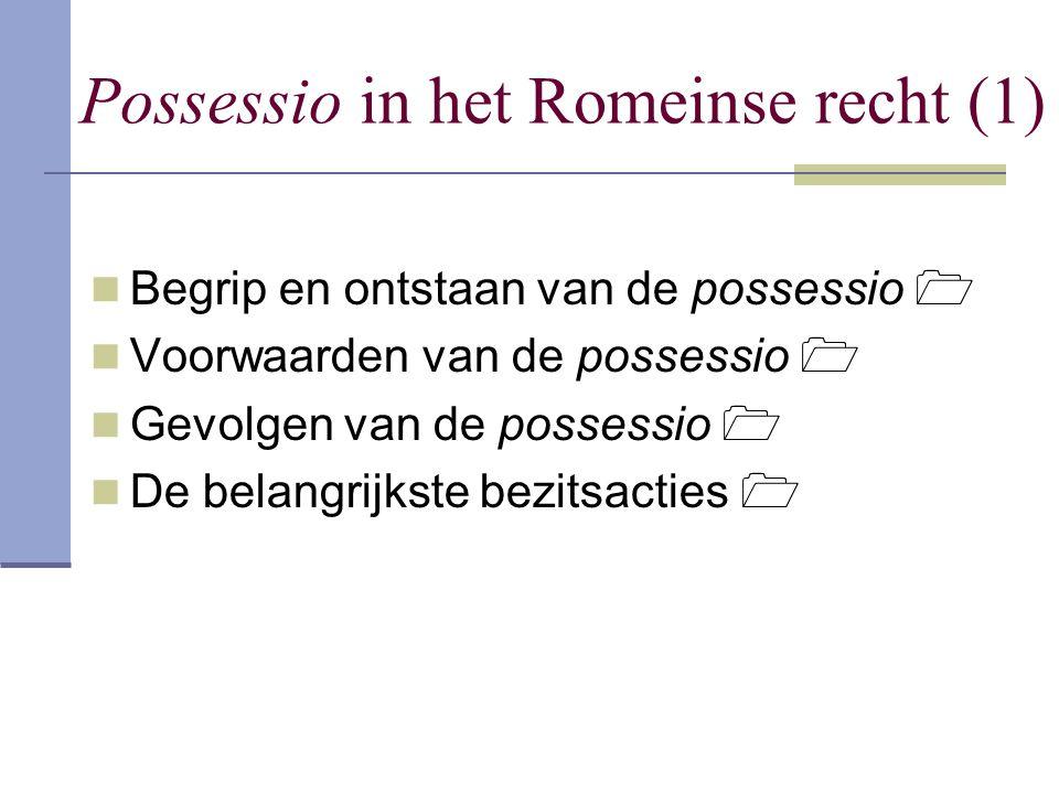 Possessio in het Romeinse recht (1)