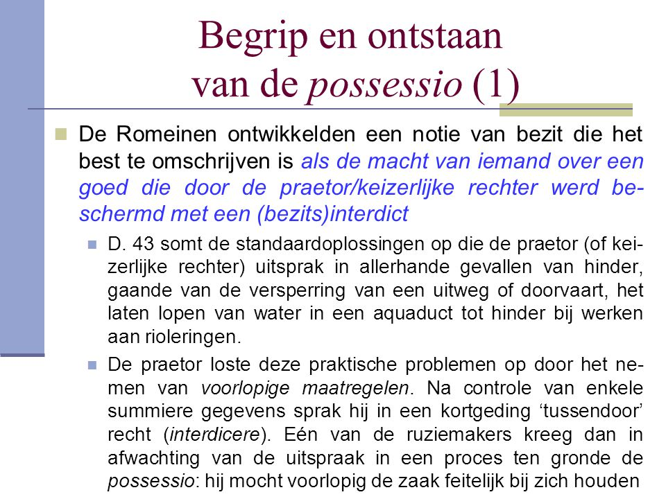 Begrip en ontstaan van de possessio (1)