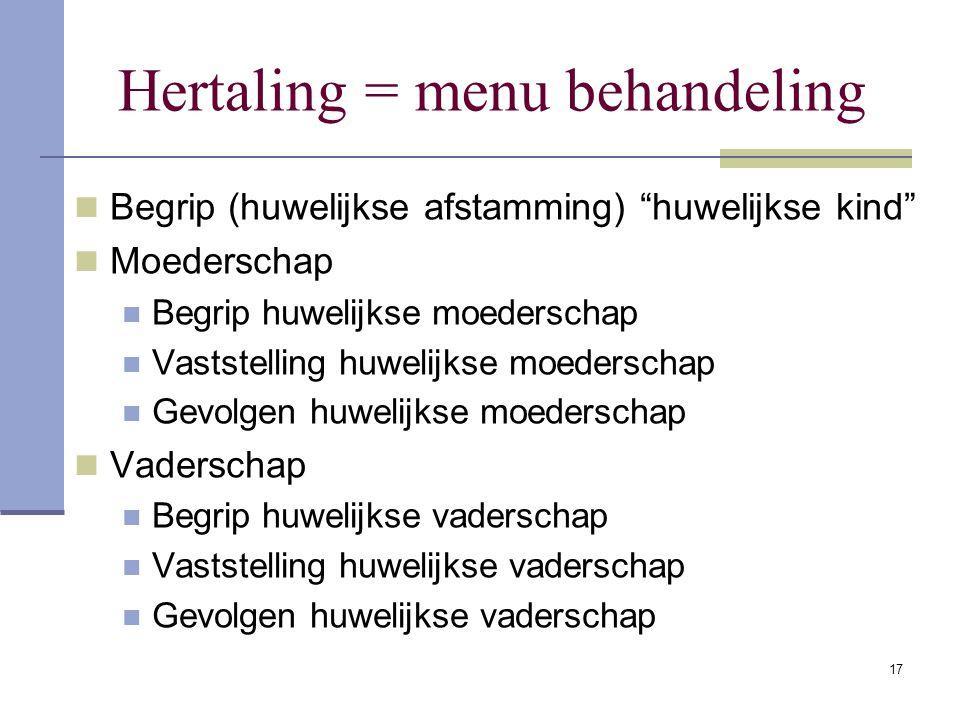 Hertaling = menu behandeling