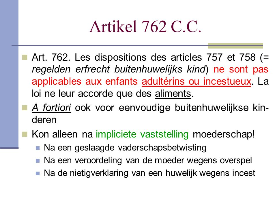 Artikel 762 C.C.