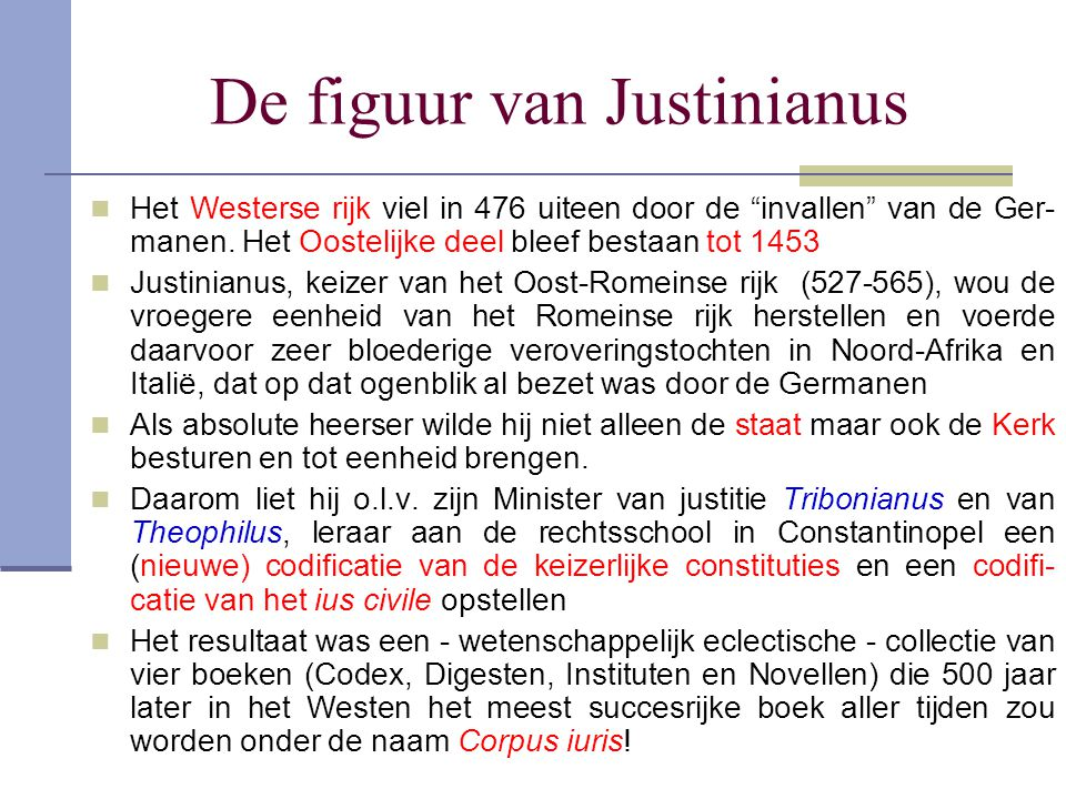 De figuur van Justinianus