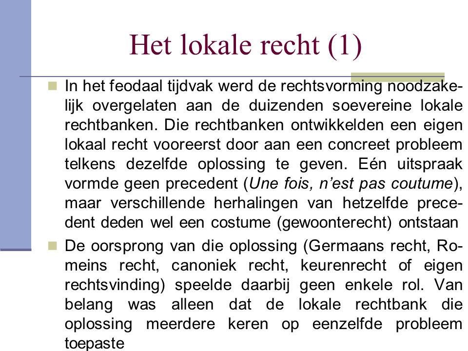 Het lokale recht (1)