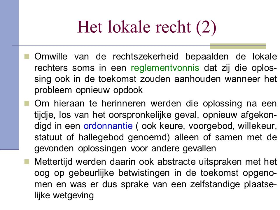 Het lokale recht (2)
