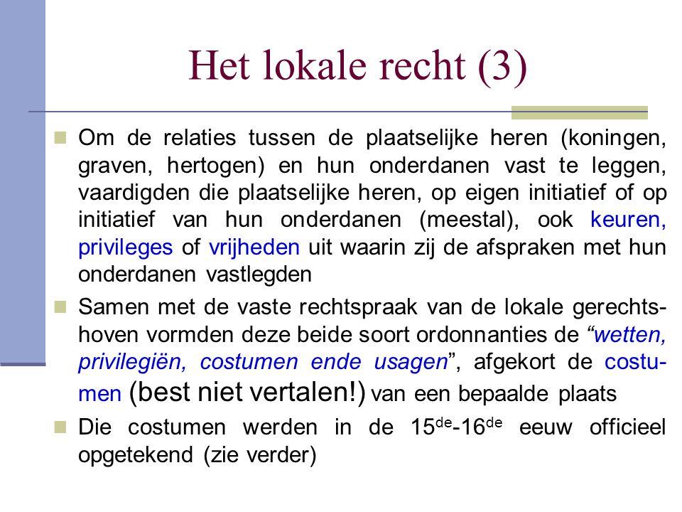 Het lokale recht (3)