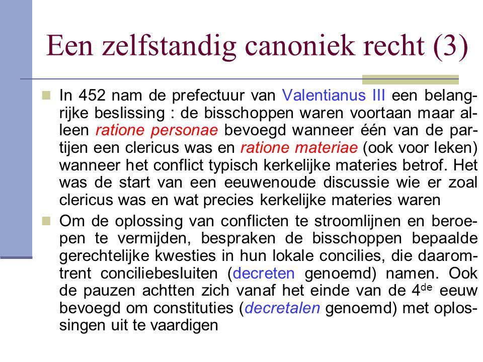 Een zelfstandig canoniek recht (3)