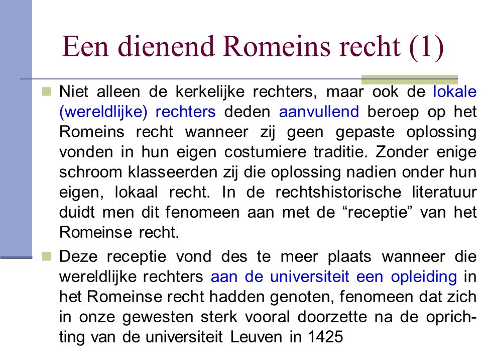 Een dienend Romeins recht (1)