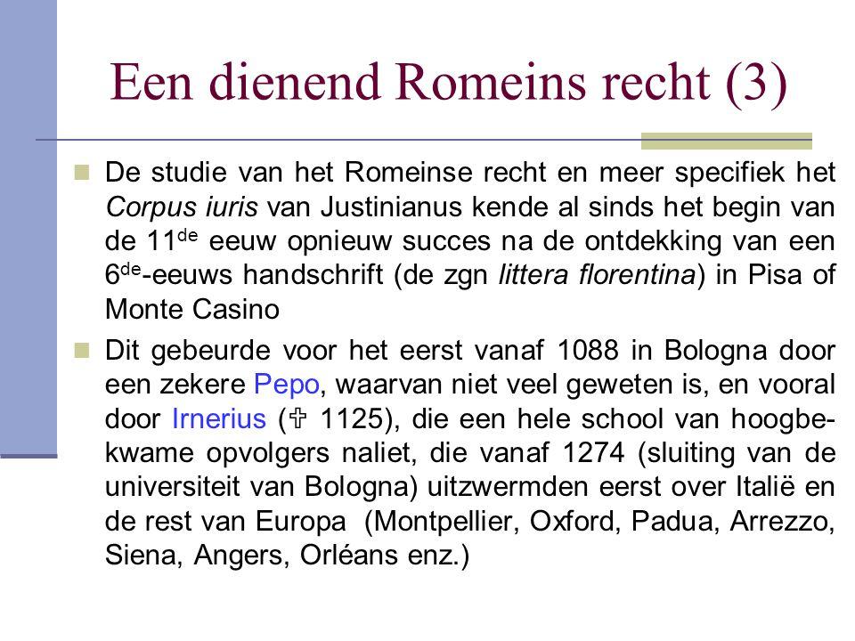 Een dienend Romeins recht (3)