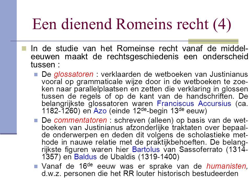 Een dienend Romeins recht (4)