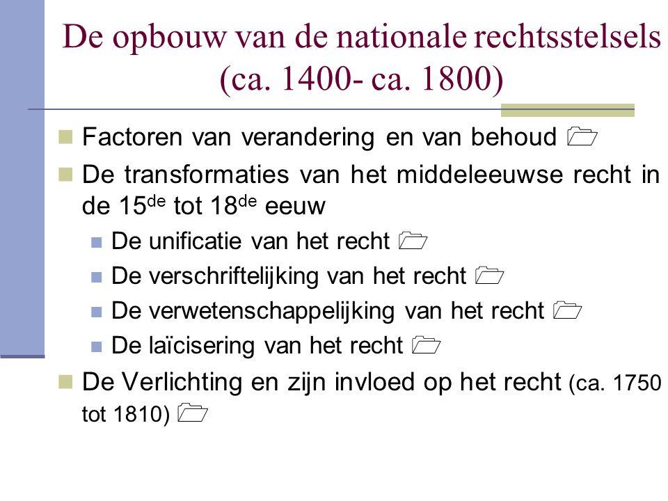 De opbouw van de nationale rechtsstelsels (ca. 1400- ca. 1800)