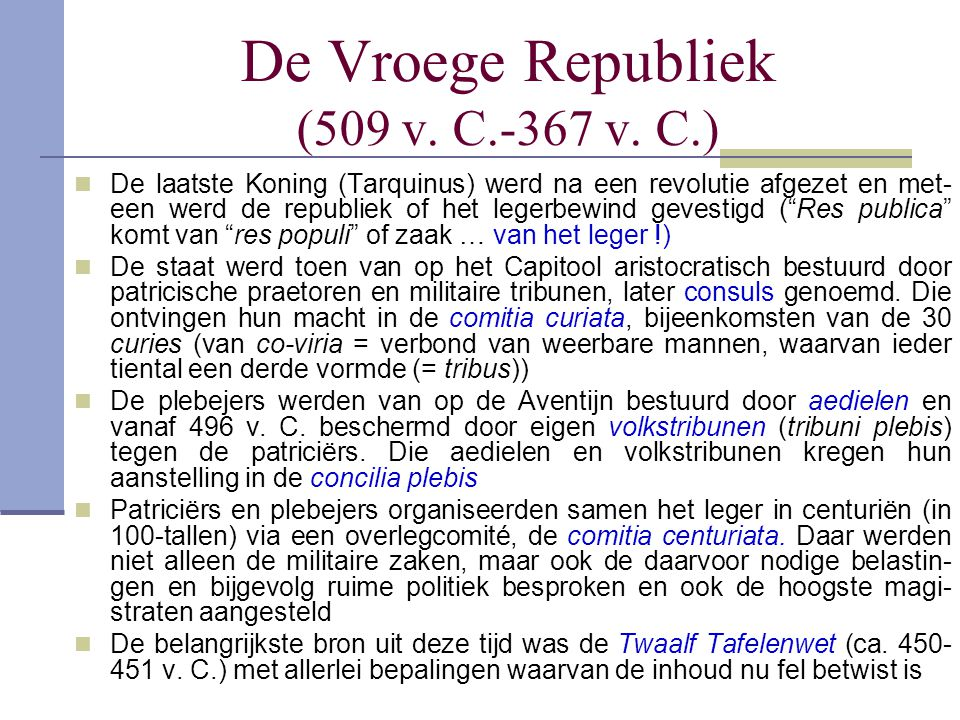 De Vroege Republiek (509 v. C.-367 v. C.)