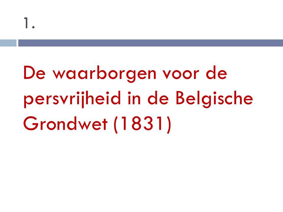 De waarborgen voor de persvrijheid in de Belgische Grondwet (1831)