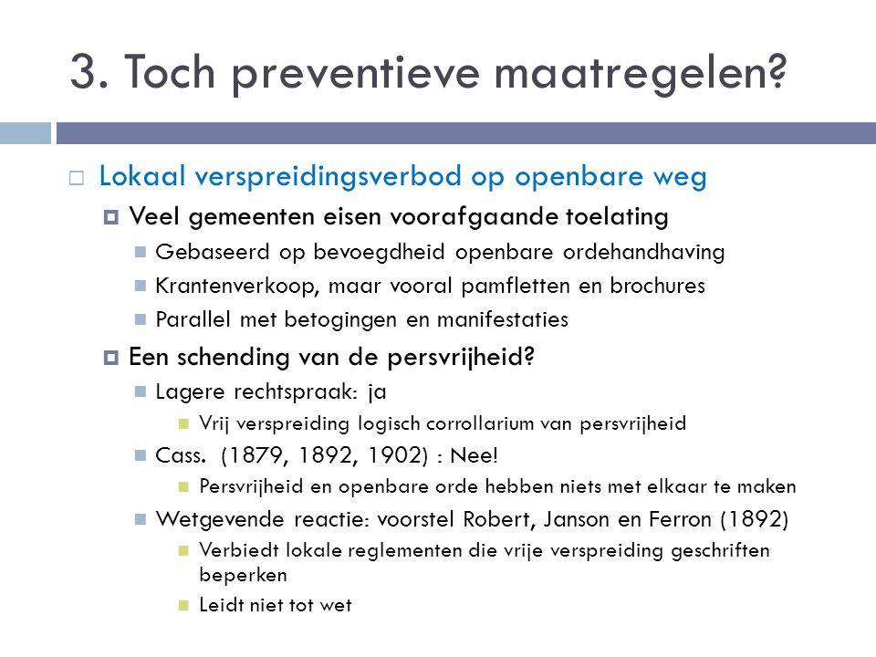 3. Toch preventieve maatregelen