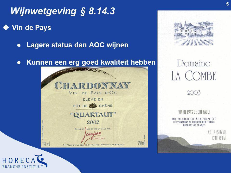 Wijnwetgeving § 8.14.3 Vin de Pays Lagere status dan AOC wijnen