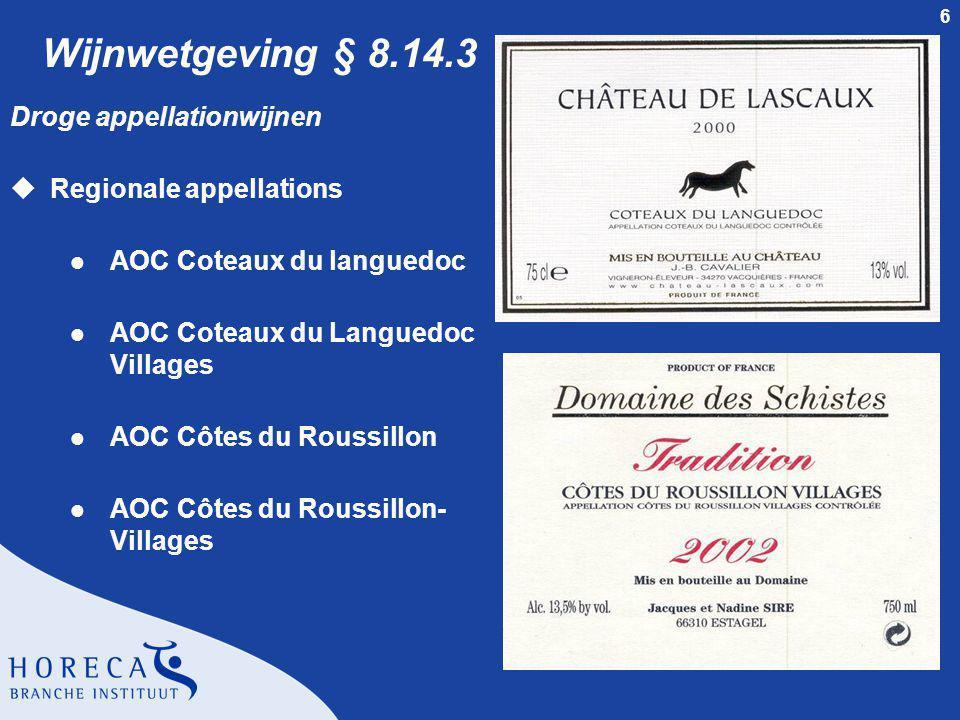 Wijnwetgeving § 8.14.3 Droge appellationwijnen Regionale appellations