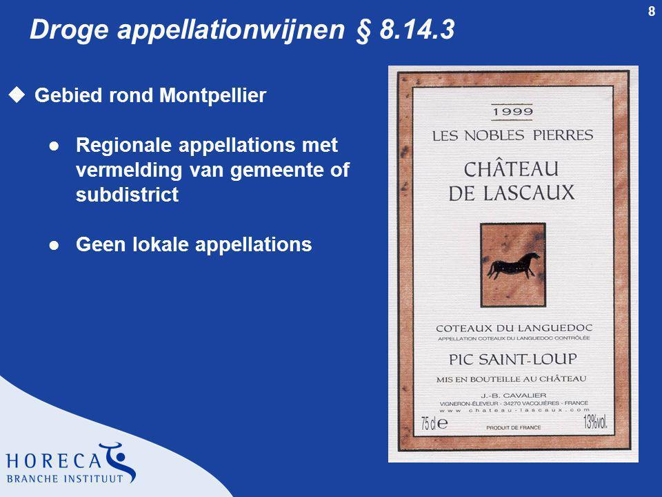 Droge appellationwijnen § 8.14.3