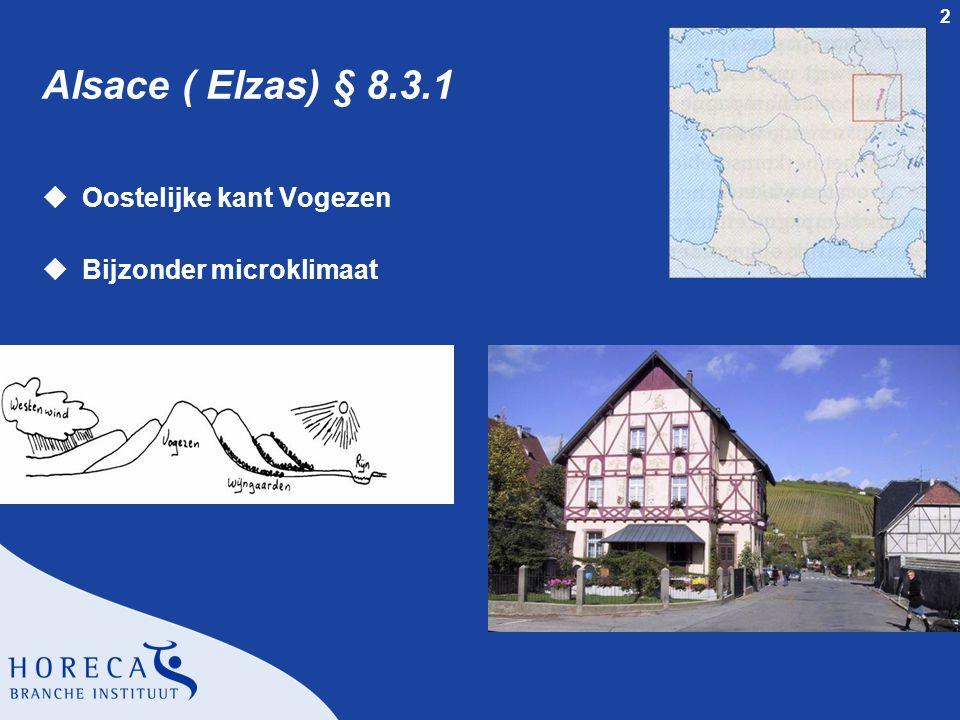 Alsace ( Elzas) § 8.3.1 Oostelijke kant Vogezen Bijzonder microklimaat
