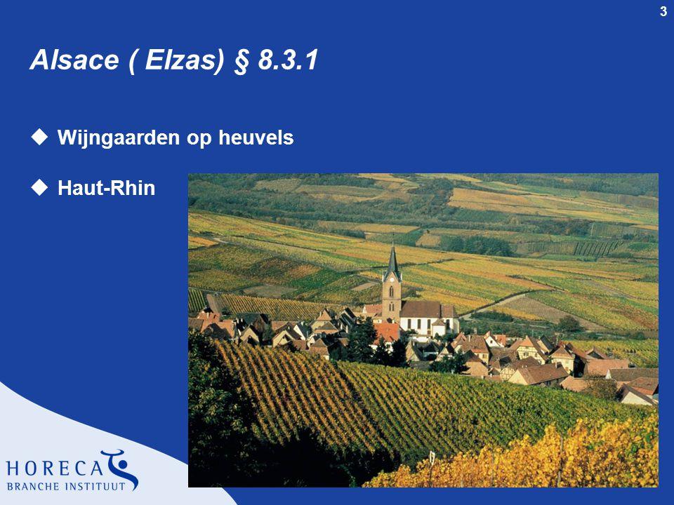 Alsace ( Elzas) § 8.3.1 Wijngaarden op heuvels Haut-Rhin
