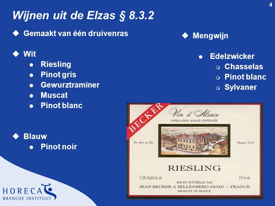 Wijnen uit de Elzas § 8.3.2 Gemaakt van één druivenras Mengwijn Wit