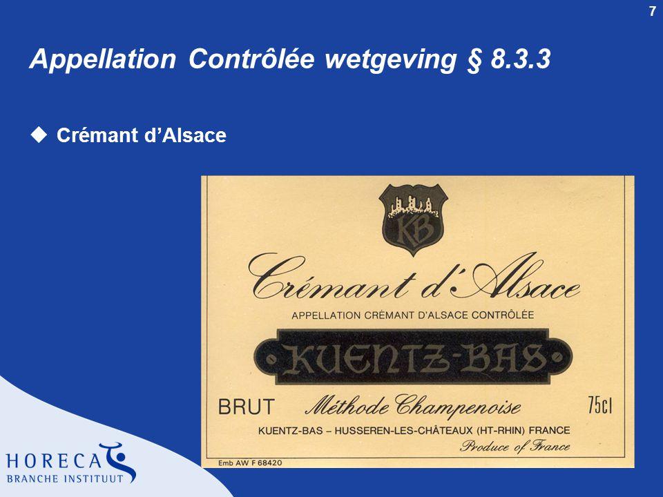 Appellation Contrôlée wetgeving § 8.3.3