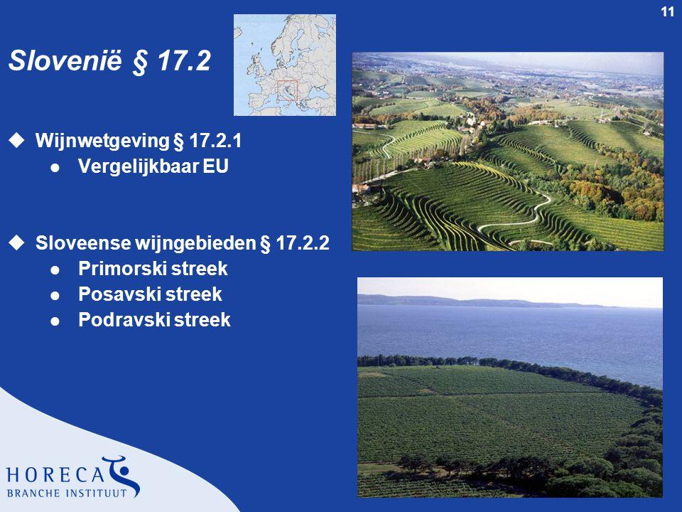 Slovenië § 17.2 Wijnwetgeving § 17.2.1 Vergelijkbaar EU