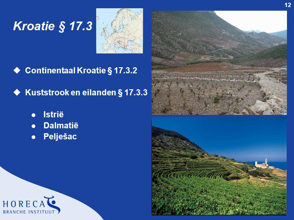 Kroatie § 17.3 Continentaal Kroatie § 17.3.2
