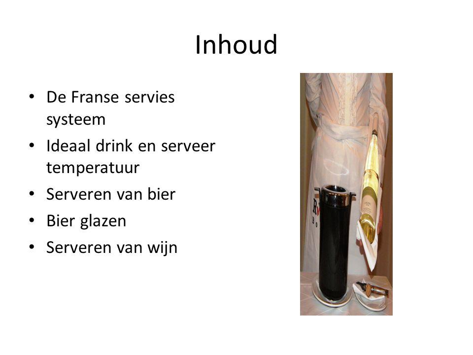 Inhoud De Franse servies systeem Ideaal drink en serveer temperatuur