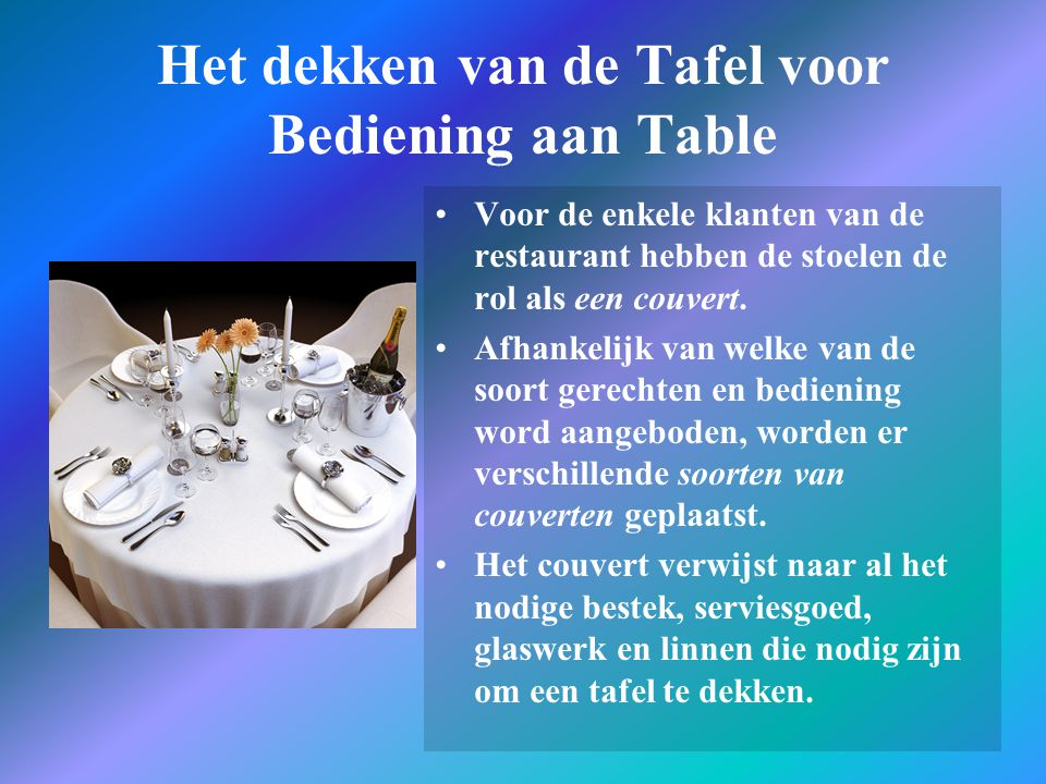 Het dekken van de Tafel voor Bediening aan Table