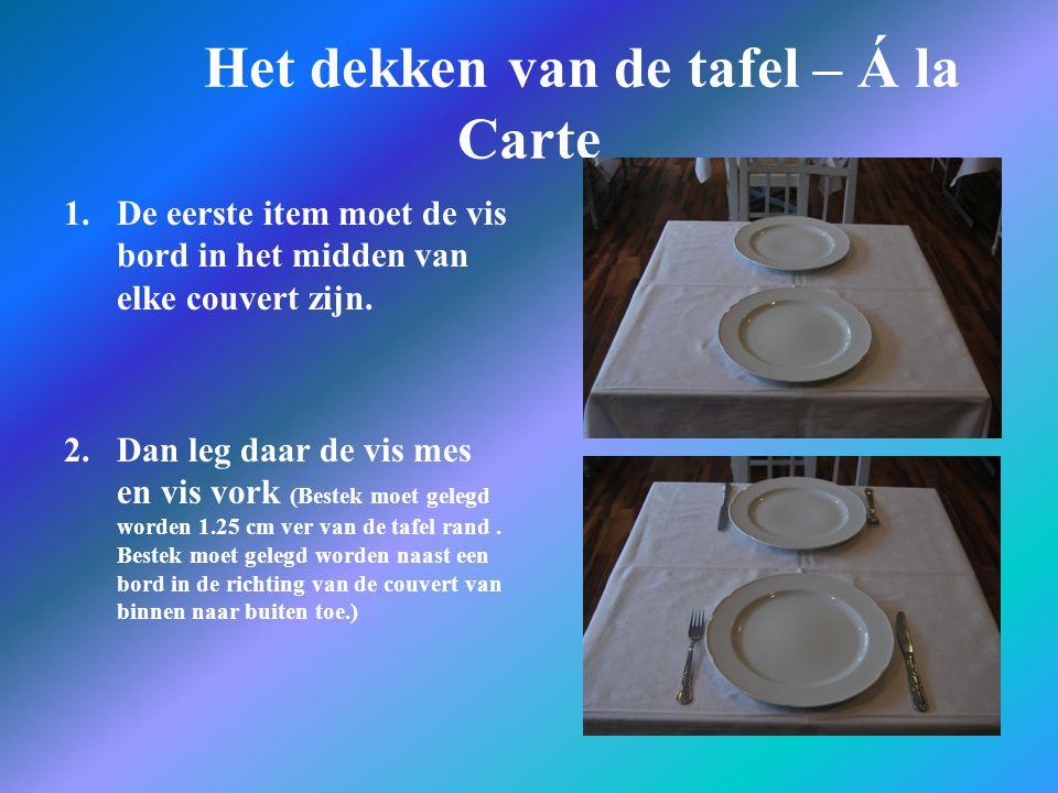 Het dekken van de tafel – Á la Carte