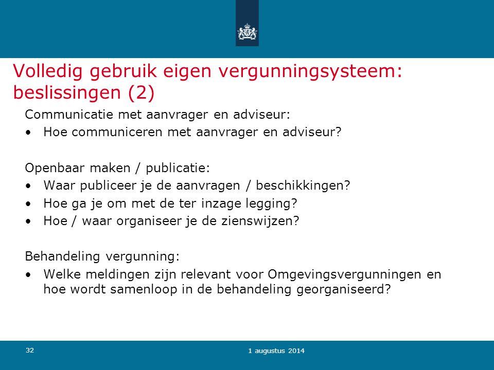 Volledig gebruik eigen vergunningsysteem: beslissingen (2)