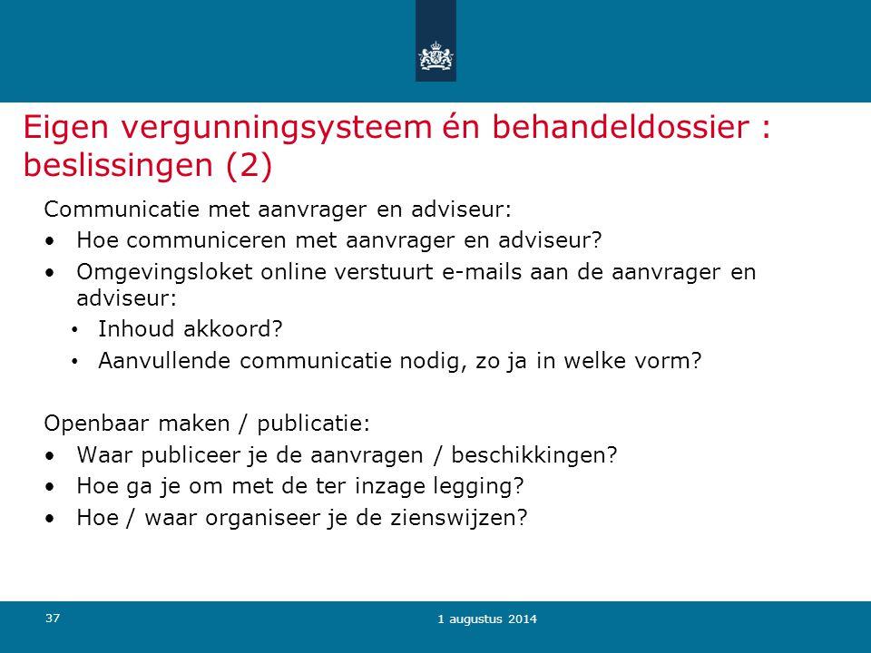 Eigen vergunningsysteem én behandeldossier : beslissingen (2)