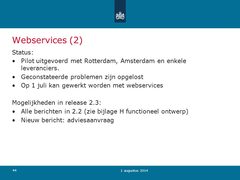 Webservices (2) Status: