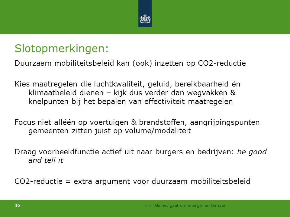 Slotopmerkingen: Duurzaam mobiliteitsbeleid kan (ook) inzetten op CO2-reductie.
