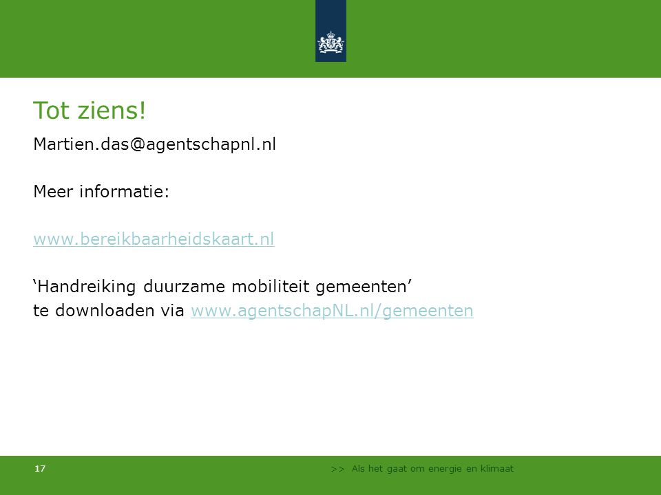 Tot ziens! Martien.das@agentschapnl.nl Meer informatie: