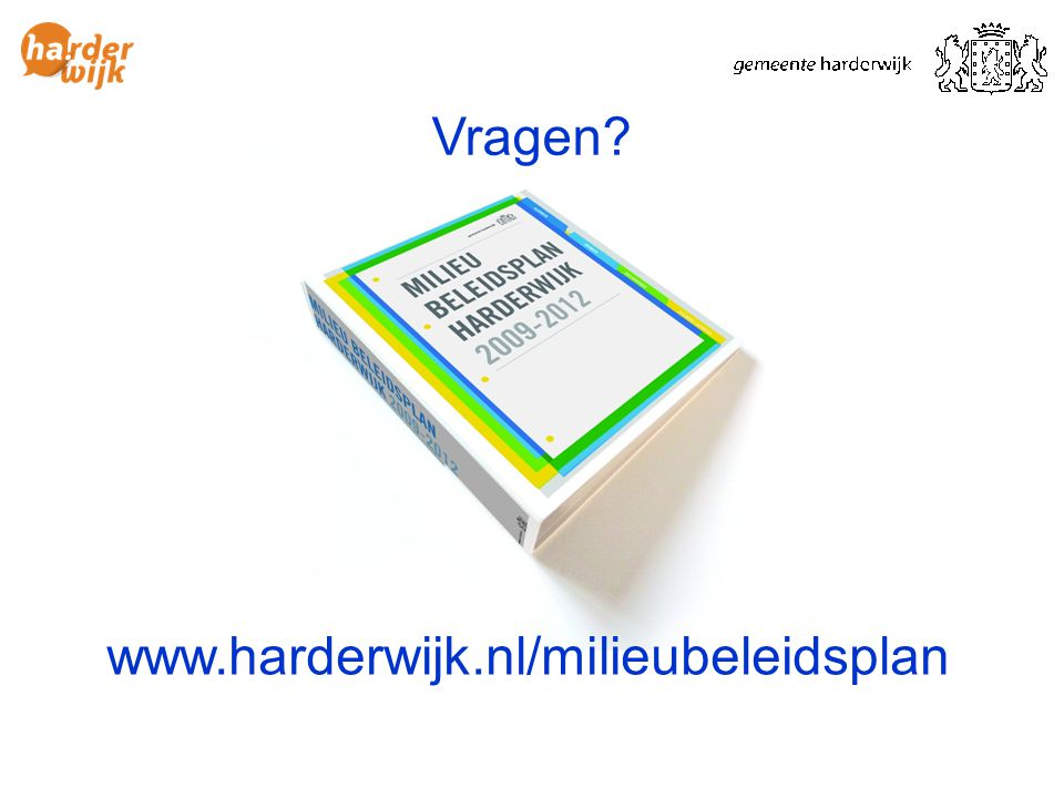 Vragen www.harderwijk.nl/milieubeleidsplan