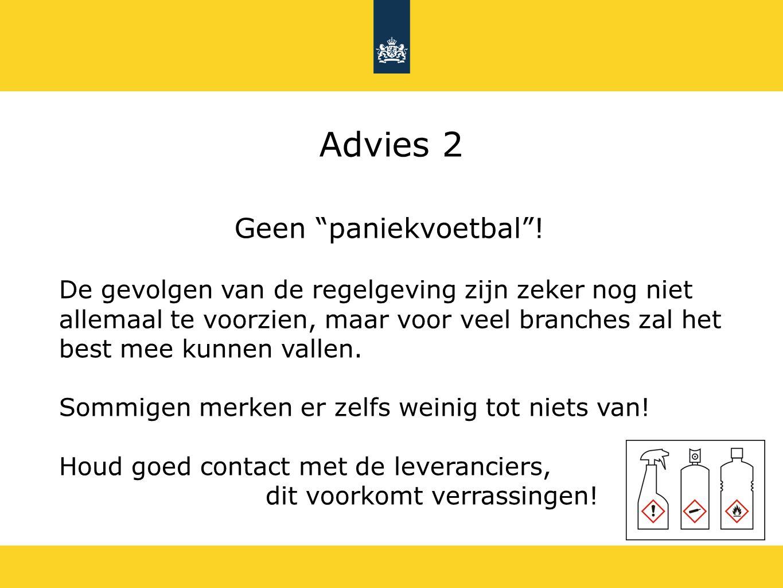Advies 2 Geen paniekvoetbal !
