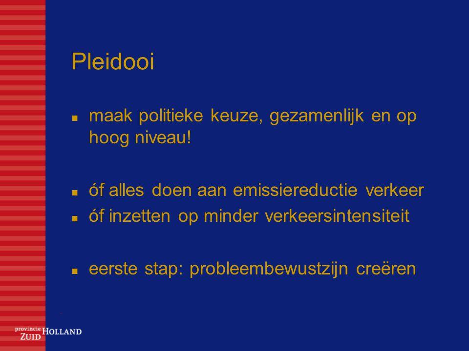 Pleidooi maak politieke keuze, gezamenlijk en op hoog niveau!