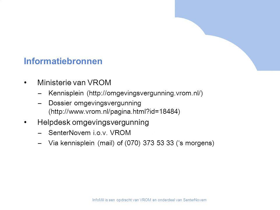 InfoMil is een opdracht van VROM en onderdeel van SenterNovem