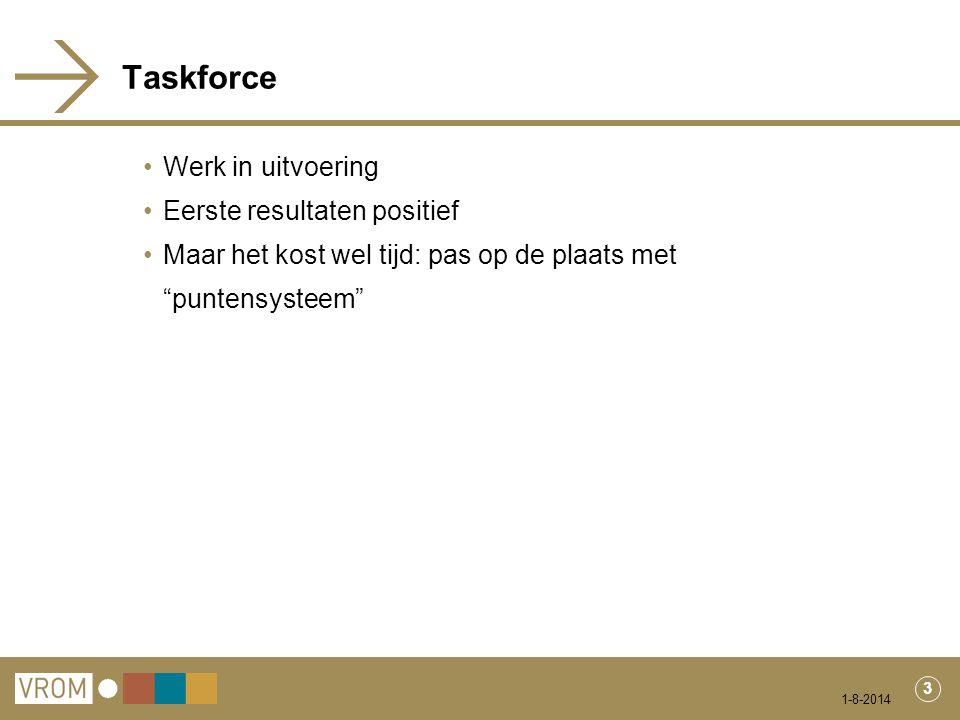 Taskforce Werk in uitvoering Eerste resultaten positief