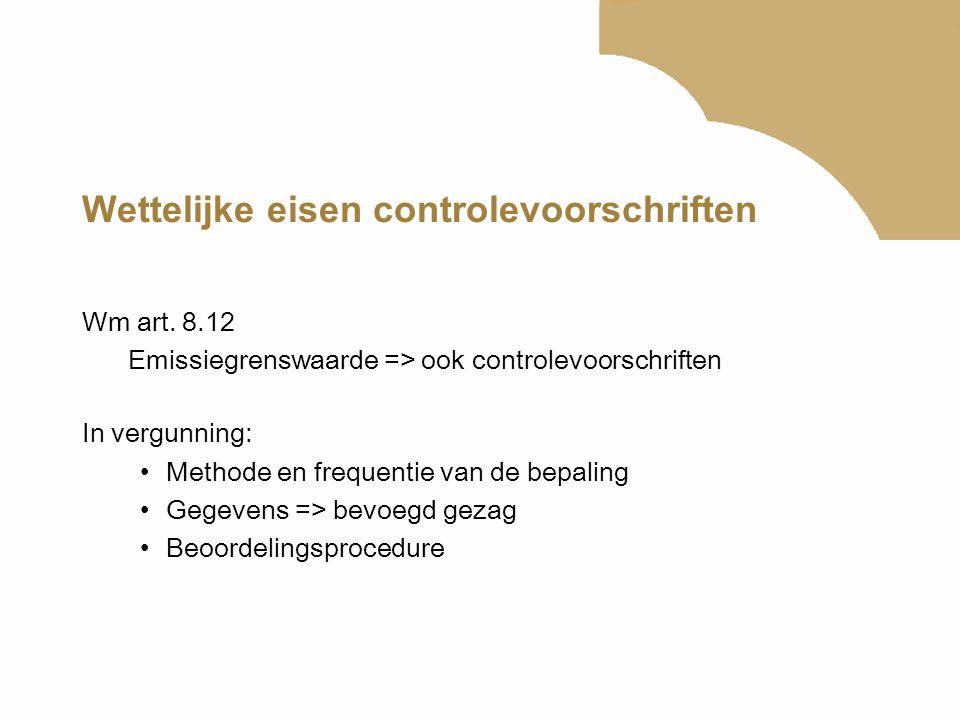 Wettelijke eisen controlevoorschriften
