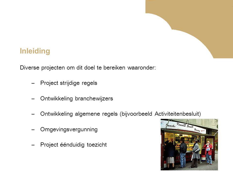 Inleiding Diverse projecten om dit doel te bereiken waaronder: