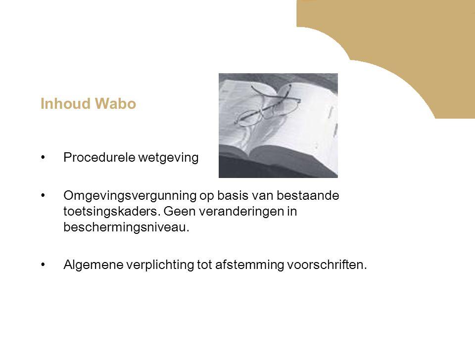 Inhoud Wabo Procedurele wetgeving