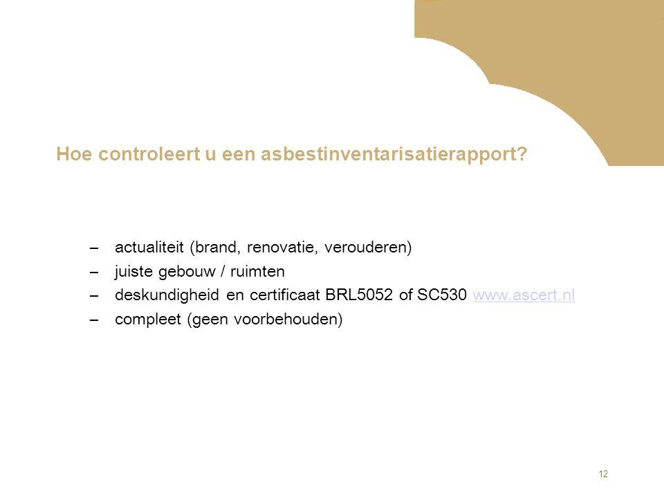 Hoe controleert u een asbestinventarisatierapport
