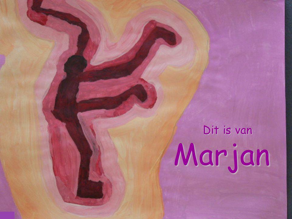 Dit is van Marjan