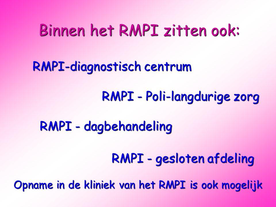 Binnen het RMPI zitten ook: