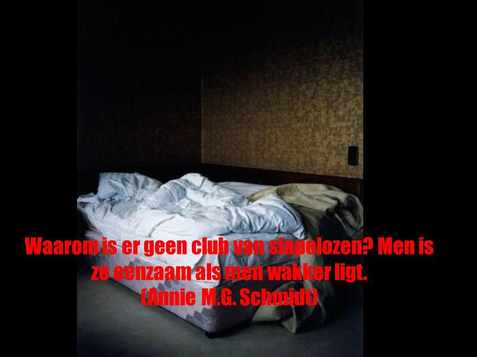 Waarom is er geen club van slapelozen
