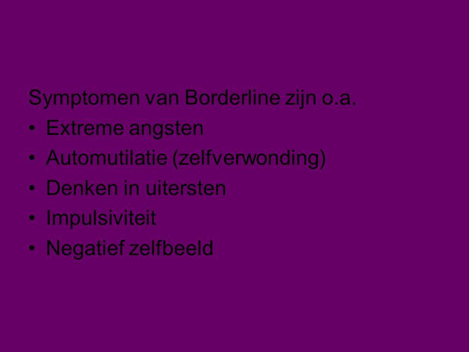 Symptomen van Borderline zijn o.a.