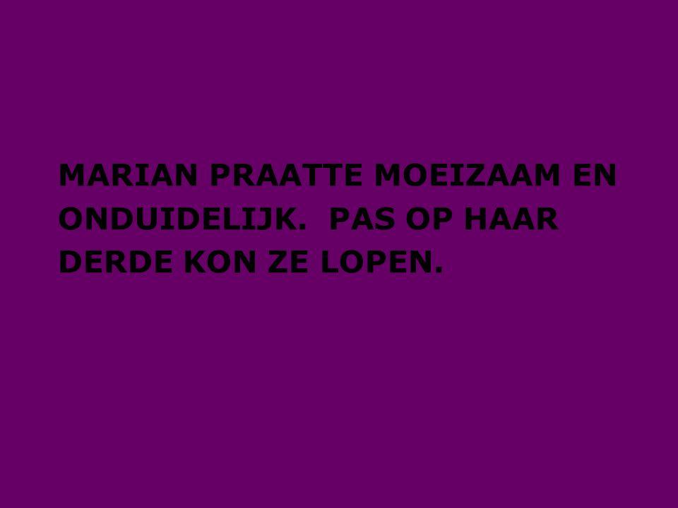 MARIAN PRAATTE MOEIZAAM EN